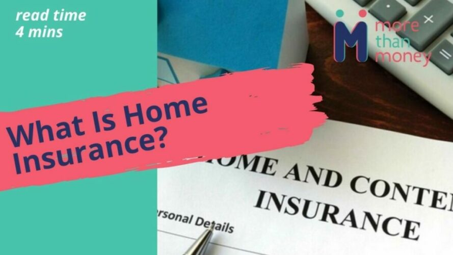 What Is Home Insurance?