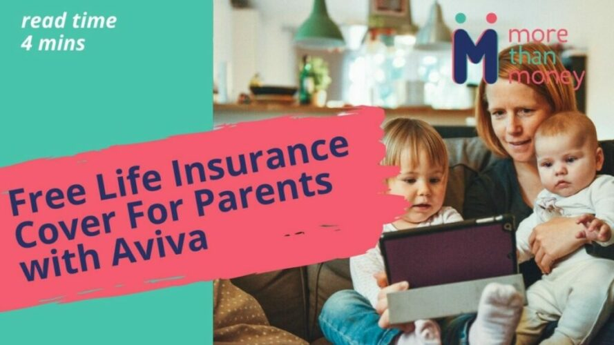 free parent life cover aviva, More than Money