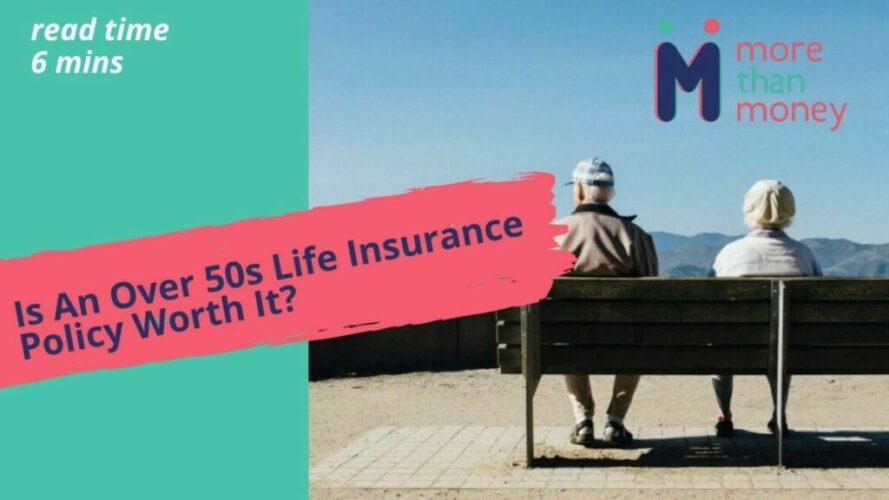 Over 50's Life Insurance, More than Money