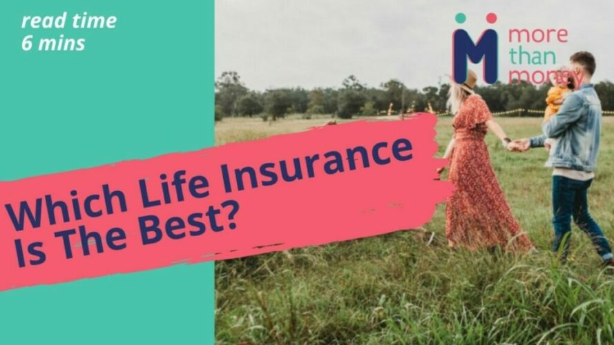 Which Life Insurance Is The Best