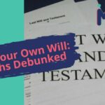 Write Your Own Will: 10 Myths Debunked