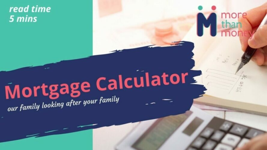 mortgage calculator with More Than Money