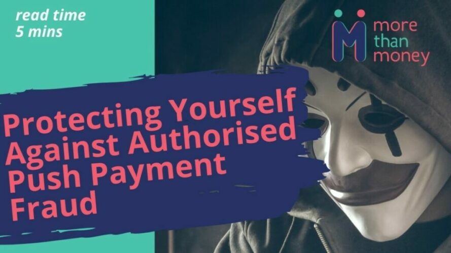 Push Payment Fraud, More than Money