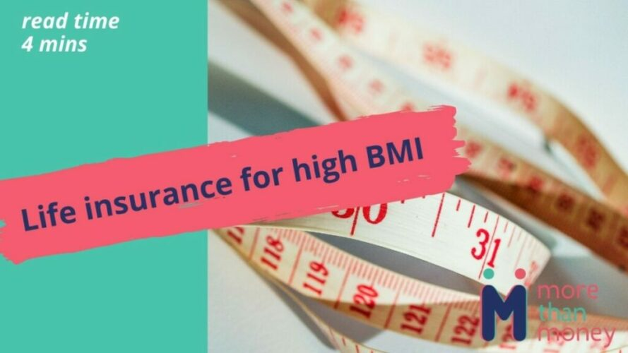 Life insurance for high BMI, More than Money